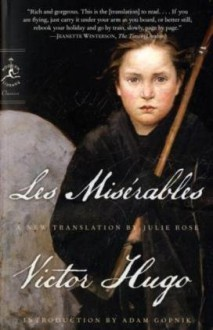 Les Misérables - Victor Hugo, James Madden, Julie Rose, Adam Gopnik