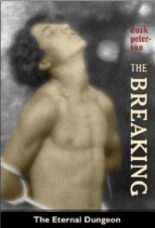 The Breaking - Dusk Peterson
