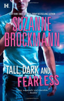 Tall, Dark and Fearless - Suzanne Brockmann