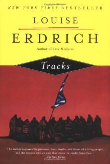 Tracks - Louise Erdrich
