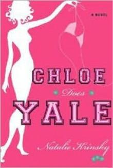 Chloe Does Yale - Natalie Krinsky