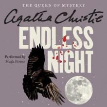Endless Night (Audio) - Agatha Christie,Hugh Fraser