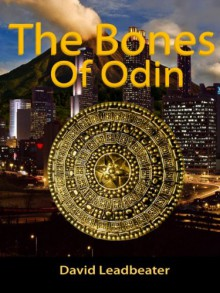 The Bones Of Odin (Matt Drake 1) - David Leadbeater