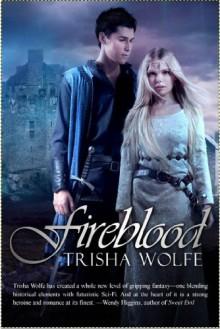 Fireblood - Trisha Wolfe