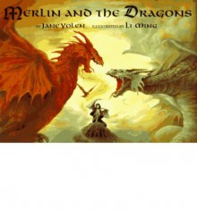Merlin and the Dragons - Jane Yolen