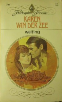 Waiting - Karen van der Zee
