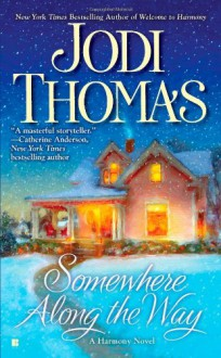 Somewhere Along The Way - Jodi Thomas