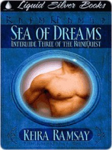 Sea of Dreams (Interlude Three of the RuneQuest) - Keira Ramsay
