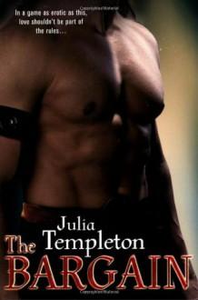 The Bargain - Julia Templeton