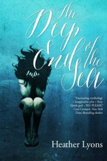 The Deep End of the Sea - Heather Lyons