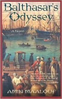 Balthasar's Odyssey - Amin Maalouf, Barbara Bray