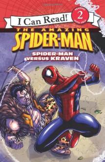 Spider-Man: Spider-Man versus Kraven (I Can Read Book 2) - Susan Elizabeth Phillips