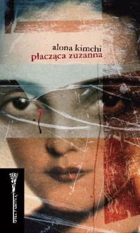 Płacząca Zuzanna - Alona Kimchi