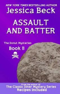 Assault and Batter - Jessica Beck