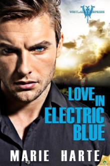 Love in Electric Blue - Marie Harte
