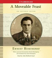A Moveable Feast: The Restored Edition (Audio) - John Bedford Lloyd, Ernest Hemingway