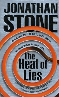 The Heat of Lies (Julian Palmer Thrillers) - Jonathan Stone