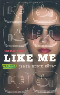 Like me. Jeder Klick zählt - E-Book inklusive - Thomas Feibel