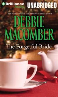 The Forgetful Bride - Debbie Macomber