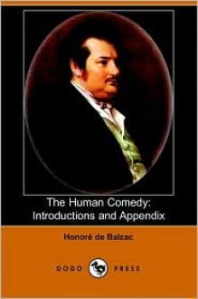 The Human Comedy: Introductions and Appendix - Honoré de Balzac