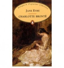 Jane Eyre by Bronte, Charlotte ( Author ) ON Jun-28-2007, Paperback - Charlotte Bronte