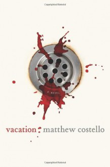 Vacation - Matthew J. Costello