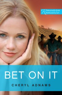 Bet On it (Random Romance) - Cheryl Adnams