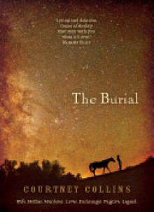 The Burial - Courtney Collins