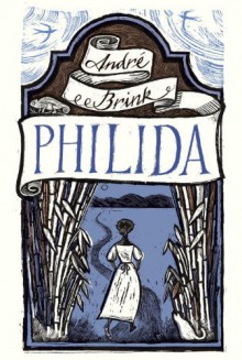 Philida (Vintage International) - Andre Brink