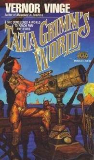 Tatja Grimm's World - Vernor Vinge