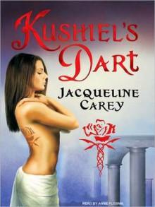 Kushiel's Dart (Phèdre's Trilogy, #1) - Jacqueline Carey, Anne Flosnik