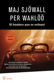 El hombre que se esfumó - Maj Sjöwall, Per Wahlöö