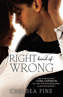 Right Kind of Wrong (Finding Fate) - Chelsea Fine
