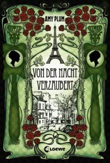 Von der Nacht verzaubert (Die for Me #1) - Ulrike Brauns,Amy Plum