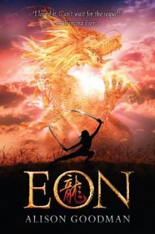 Eon: Dragoneye Reborn - Alison Goodman