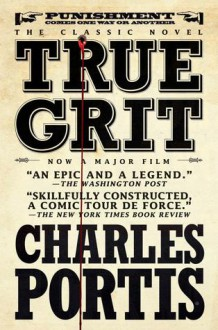 True Grit - Donna Tartt,Charles Portis