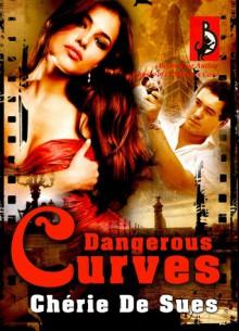 Dangerous Curves - Chérie De Sues