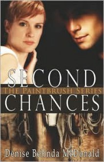 Second Chances - Denise B McDonald
