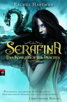 Serafina: Das Königreich der Drachen - Rachel Hartman,Petra Koob-Pawis