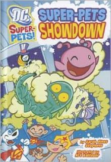 Super-Pets Showdown - Sarah Hines Stephens, Art Baltazar