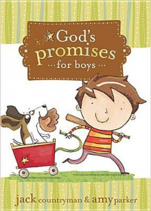 God's Promises for Boys - Jack Countryman, Amy Parker