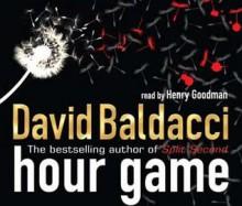 Hour Game - David Baldacci, Henry Goodman