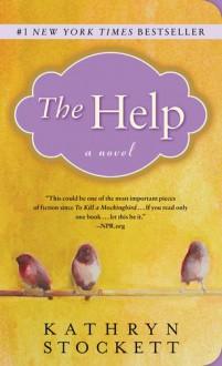 The Help - Kathryn Stockett