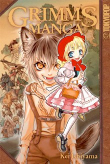Grimms Manga 01 - Keiko Ishiyama, Yuki Kowalsky