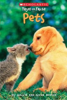 Pets - Melvin A. Berger, Gilda Berger