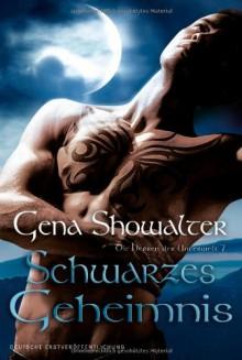 Schwarzes Geheimnis (Die Herren der Unterwelt, #7) - Gena Showalter, Maike Müller