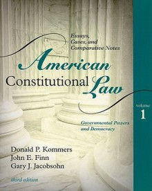 American Constitutional Law, Volume 2: Essays, Cases, and Comparative Notes: Liberty, Community, and the Bill of Rights - Donald Kommers