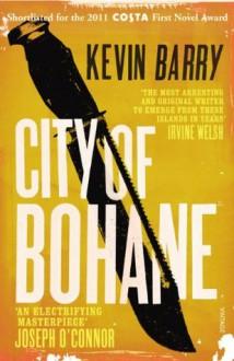 City of Bohane - Kevin Barry