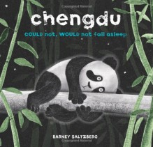 Chengdu Could Not, Would Not, Fall Asleep - Barney Saltzberg