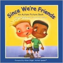 Since We're Friends - Celeste Shally